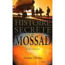 Histoire secrète du Mossad - De 1951 à nos jours