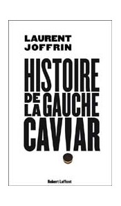 Histoire de la gauche caviar