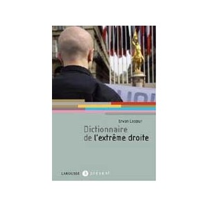 http://www.europa-diffusion.com/1994-thickbox/dictionnaire-de-l-extreme-droite.jpg