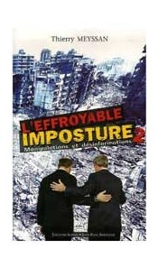 L'effroyable imposture 2, Manipulations et désinformations