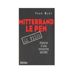 http://www.europa-diffusion.com/2000-thickbox/mitterrand-le-pen-le-piege-histoire-d-une-rencontre-secrete.jpg