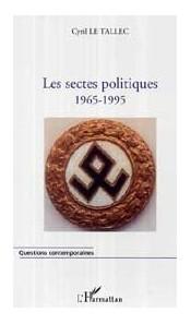 Les sectes politiques 1965-1995