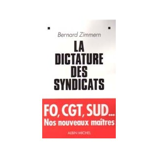 La dictature des syndicats