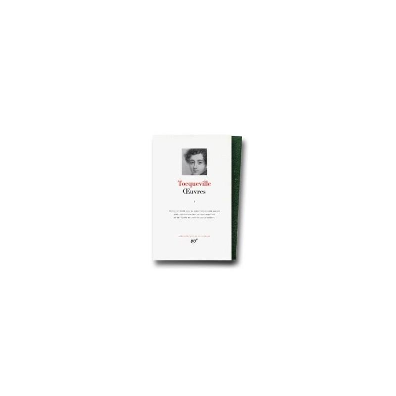 Oeuvres de Tocqueville Tome 1