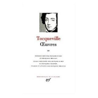 Oeuvres de Tocqueville Tome 3