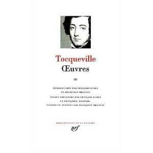http://www.europa-diffusion.com/2074-thickbox/oeuvres-de-tocqueville-tome-3.jpg