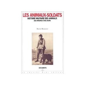 http://www.europa-diffusion.com/2080-thickbox/les-animaux-soldats.jpg