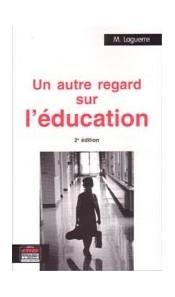 Un autre regard sur l'éducation