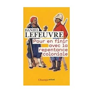 http://www.europa-diffusion.com/2107-thickbox/pour-en-finir-avec-la-repentance-coloniale-poche.jpg