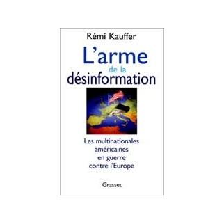 L'arme de la désinformation