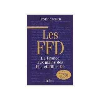 Les FFD - La France aux mains des Fils et Filles De