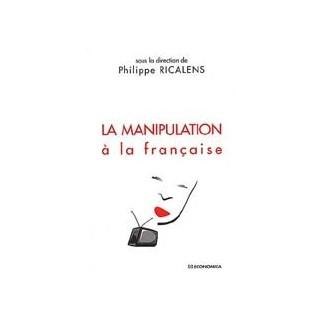 La manipulation à la française
