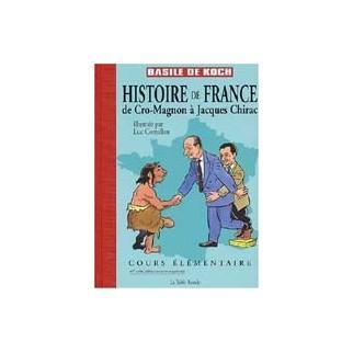 Histoire de France de Cro-Magnon à Jacques Chirac