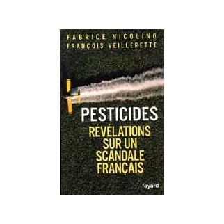Pesticides - Révélations sur un scandale français