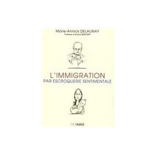 L'immigration par escroquerie sentimentale