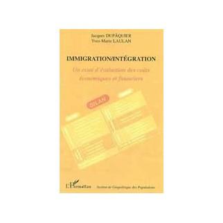 Immigration/Intégration - Un essai d'évalutation des coûts économiques et financiers