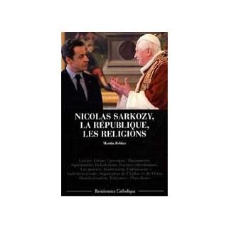 Nicolas Sarkozy, la République, les religions