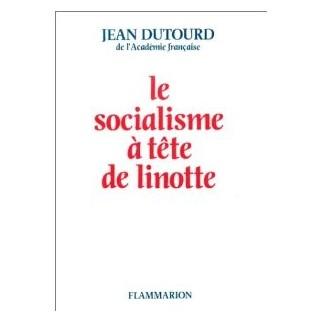 Le socialisme à tête de linotte