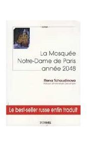 La Mosquée Notre-Dame de Paris année 2048