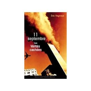 11 septembre, les vérités cachées