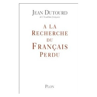 A la recherche du français perdu