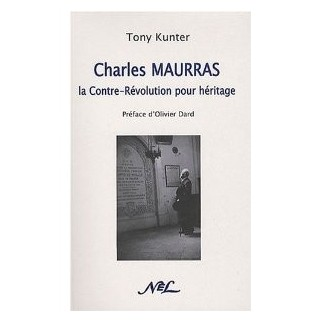 Charles Maurras : la Contre-Révolution pour héritage