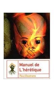 Manuel de l'hérétique