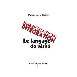 Immigration Intégration : Le langage de vérité