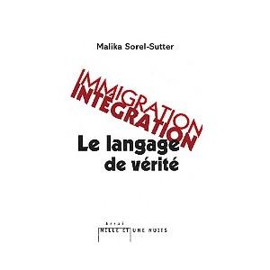 http://www.europa-diffusion.com/2407-thickbox/immigration-integration-le-langage-de-verite.jpg