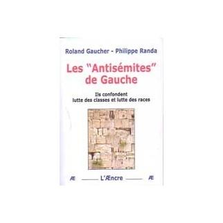 """Les """"Antisémites de Gauche"""""""