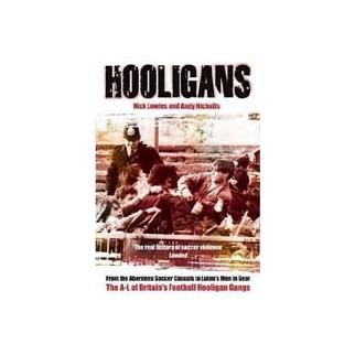 Hooligans : the A-L of Britain's football hooligan gangs vol. 1