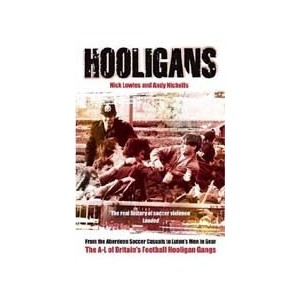 http://www.europa-diffusion.com/2452-thickbox/hooligans-the-a-l-of-britain-s-football-hooligan-gangs-vol-1.jpg
