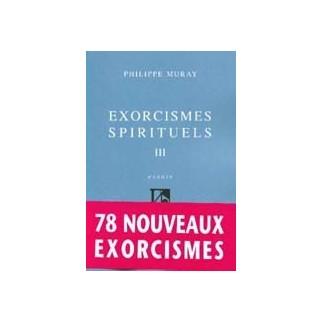 Exorcismes spirituels III