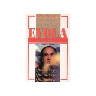 Evola - Qui suis-je ?