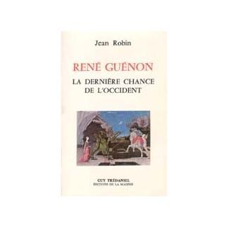 René Guénon la dernière chance de l'Occident