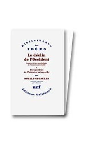 Le déclin de l'Occident (2 volumes)