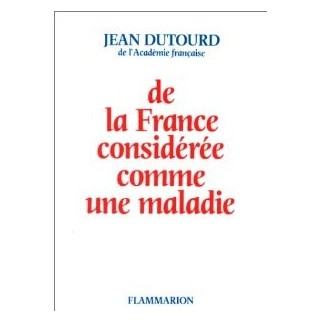 De la France considérée comme une maladie