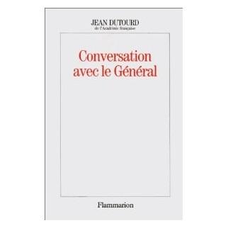 Conversation avec le Général