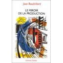 Le miroir de la production
