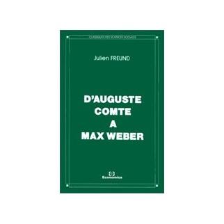 D'Auguste Comte à Max Weber