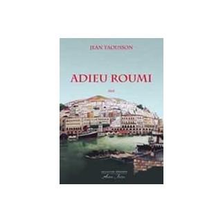 Adieu Roumi