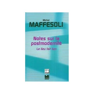 Notes sur la postmodernité