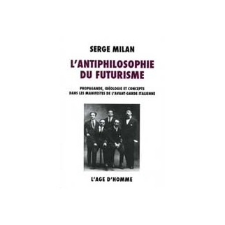 L'antiphilosophie du futurisme