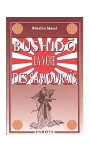 Bushidô : La voie des samouraïs