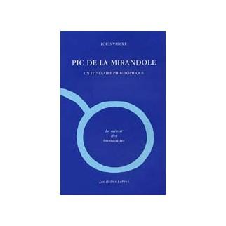 Pic de la Mirandole : Un itinéraire philosophique