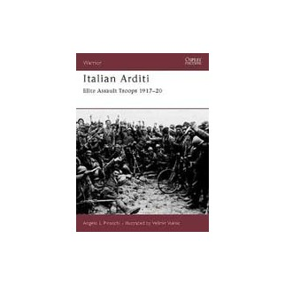 Italian Arditi - Elite Assault Troops 1917-20