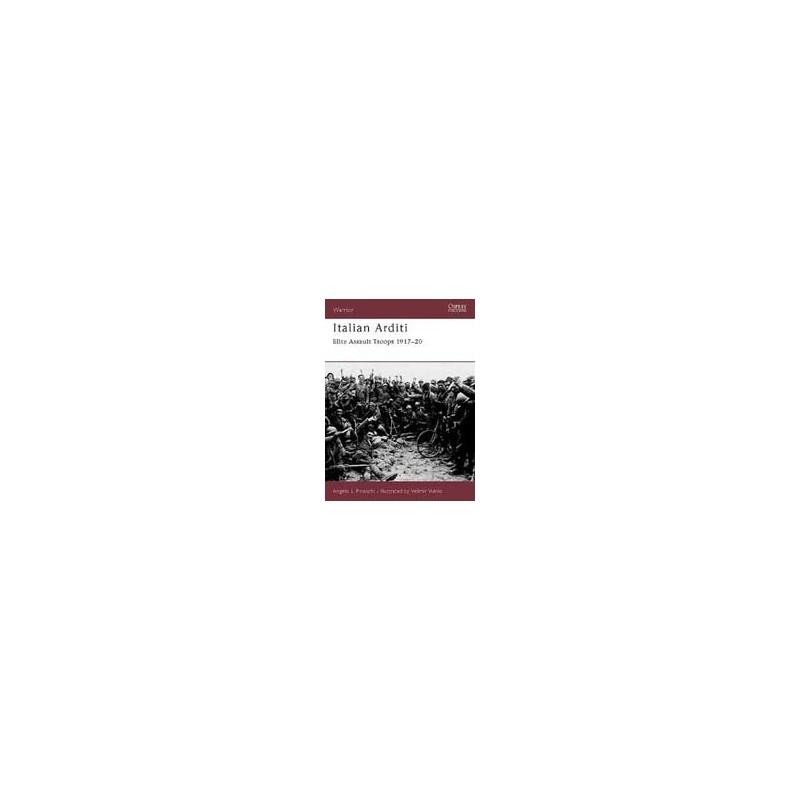 Italian Arditi - Elite Assault Troops 1917-20