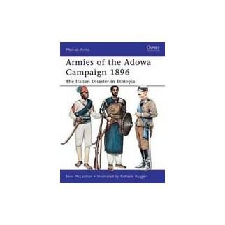 Armies of the Adowa Campaign 1896 - The Italian Disaster in Ethiopia