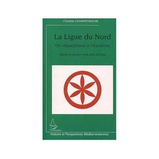La Ligue du Nord : un séparatisme à l'italienne
