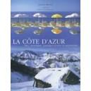 La Côte d'Azur. Mer, montagne, paysages d'Azur et patrimoine